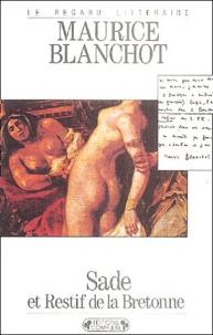 Maurice Blanchot - Sade et Restif de la Bretonne.