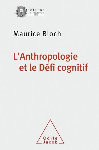 L'anthropologie et le défi cognitif