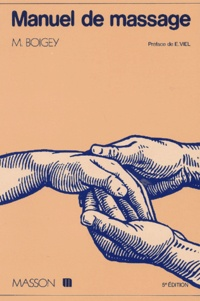 Lesmouchescestlouche.fr Manuel de massage. 5ème édition Image