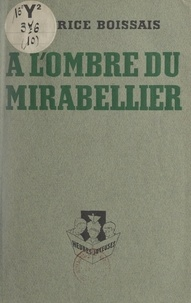 Maurice Boissais et Pierre Collot - À l'ombre du mirabellier.