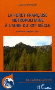 Galabria.be La forêt française métropolitaine à l'aube du XXIe siècle - Utilité, constitution, gestion, problèmes économiques, sociétaux Image