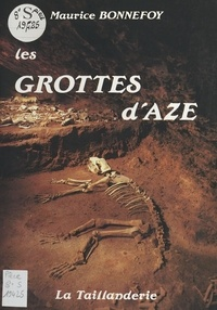 Maurice Bonnefoy - Les Grottes d'Azé.
