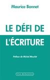 Maurice Bonnet - Le défi de l'écriture.