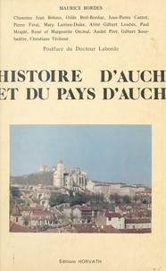 Maurice Bordes - Histoire d'Auch et du pays d'Auch.
