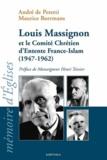 Maurice Borrmans - Louis Massignon et le comité chrétien d'entente France-Islam (1947-1962).