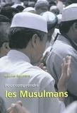 Maurice Borrmans - Pour comprendre les musulmans.