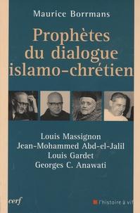 Corridashivernales.be Prophètes du dialogue islamo-chrétien - Louis Massignon, Jean-Mohammed Abd-el-Jalil, Louis Gardet, Georges Anawati Image