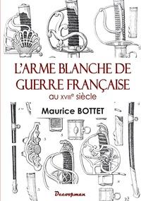 Larme blanche de guerre française au XVIIIe siècle.pdf