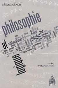 Maurice Boudot - Philosophie et logique.