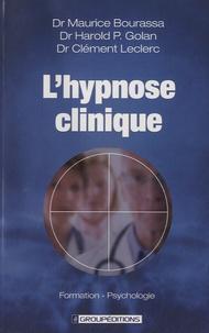 Maurice Bourassa - L'hypnose clinique.