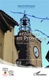 Maurice Bourgue - Fantômes en Provence - Contes pour tous.