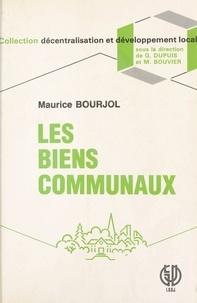 Maurice Bourjol - Les Biens communaux, voyage au centre de la propriété collective.