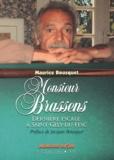 Maurice Bousquet - Monsieur Brassens - Dernière escale à Saint-Gély-du Fesc.