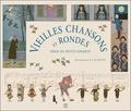 Maurice Boutet de Monvel - Vieilles chansons et rondes pour les petits enfants.
