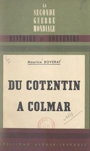Maurice Boverat et Alain de Boissieu - Du Cotentin à Colmar avec les chars de Leclerc.
