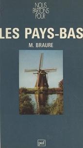Maurice Braure - Nous partons pour les Pays-Bas.