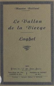 Maurice Brillant - Le Vallon de la Vierge - Laghet.