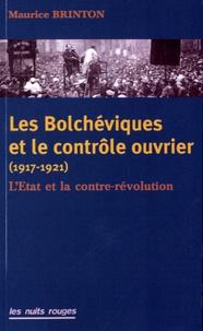 Les Bolchéviques et le contrôle ouvrier (1917-1921) - LEtat et la contre-révolution.pdf