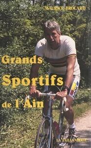 Maurice Brocard et Roger Bambuck - Les grands sportifs de l'Ain.