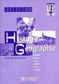 Maurice Brogini - Activités histoire géographie BEP 2nde professionnelle - Livre du professeur.