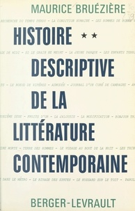 Maurice Bruézière - Histoire descriptive de la littérature contemporaine (2) - Les grands genres.