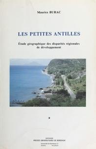 Maurice Burac - Les Petites Antilles : étude géographique des disparités régionales de développement (1).