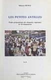 Maurice Burac - Les Petites Antilles : étude géographique des disparités régionales de développement (2).