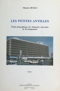 Maurice Burac - Les Petites Antilles : étude géographique des disparités régionales de développement (3).
