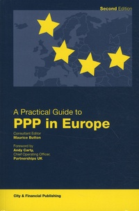 Maurice Button - A Practical Guide to PPP in Europe - 2nd edition.