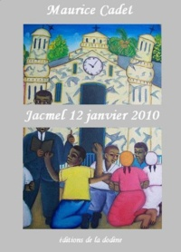 Maurice Cadet - Jacmel 12 janvier 2010.