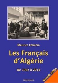 Histoiresdenlire.be Les Français d'Algérie - De 1962 à 2014 : une plaie toujours béante Image