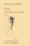 Maurice Carême - Etre ou ne pas être.