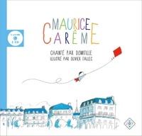 Maurice Carême et  Domitille - Maurice Carême chanté par Domitille. 1 CD audio