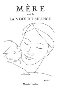 Maurice Carême et  Fondation Maurice Carême - Mère suivi de La voix du silence (recueil de poèmes) - Maurice Carême.