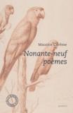 Maurice Carême - Nonante-neuf poèmes.