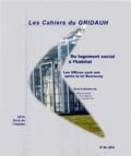 Maurice Carraz et Yves Jégouzo - Du logement social à l'habitat - Les offices cent ans après la loi Bonnevay.