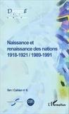 Maurice Carrez et Jean-Christophe Romer - Cahiers de fare N° 6 : Naissance et renaissance des nations (1918-1921 / 1989-1991).