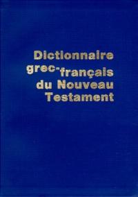 Sennaestube.ch Dictionnaire grec-français du Nouveau Testament Image