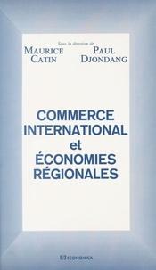 Maurice Catin - Commerce international et économies régionales.