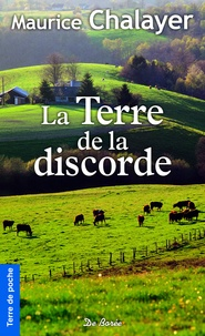 Maurice Chalayer - La Terre de la discorde.