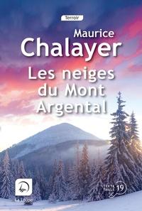 Maurice Chalayer - Les neiges du Mont Argental.