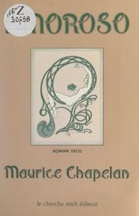 Maurice Chapelan et Christiane Sabatier - Amoroso - Roman vécu.