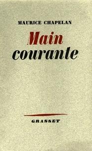Maurice Chapelan - Main courante.