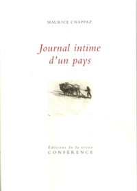 Maurice Chappaz - Journal intime d'un pays.