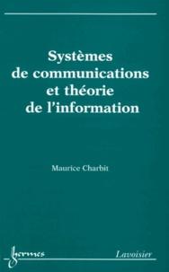 Maurice Charbit - Système de communication et théorie de l'information.