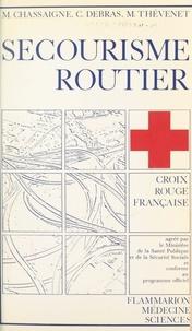 Maurice Chassaigne et Christian Debras - Secourisme routier.