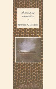 Maurice Chaudière - Apiculture alternative.