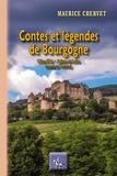 Maurice Chervet - Contes et légendes de Bourgogne - Côte-d'Or, Saône-et-Loire.