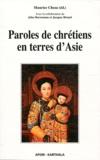 Maurice Cheza - Paroles de chrétiens en terres d'Asie.