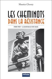 Les cheminots dans la Résistance - La Bataille du Rail 1940-1945.pdf